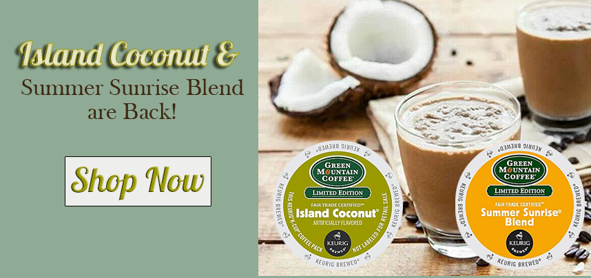Island Coconut and Summer Sunrise are back!