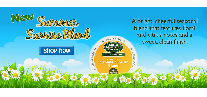 Try New Summer Sunrise Blend!