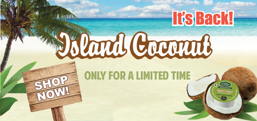 Island Coconut K-Cups Are Here!